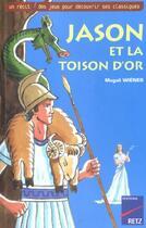 Couverture du livre « Jason et la toison d'or » de Magali Wiener aux éditions Retz