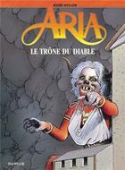 Couverture du livre « Aria T.38 ; le trône du diable » de Michel Weyland aux éditions Dupuis