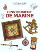 Couverture du livre « L'instrument de marine » de Jean Randier aux éditions Maitres Du Vent