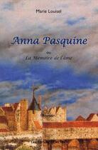 Couverture du livre « Anna Pasquine » de Marie Louisel aux éditions Demeter