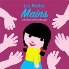 Couverture du livre « Les petites mains » de Vincent Bourgeau et Carine Hazan aux éditions Thierry Magnier