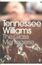 Couverture du livre « THE GLASS MENAGERIE » de Tennessee Williams aux éditions Penguin Books Uk