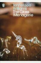 Couverture du livre « THE GLASS MENAGERIE » de Tennessee Williams aux éditions Penguin Books Uk