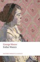 Couverture du livre « Esther Waters » de George Moore aux éditions Oup Oxford