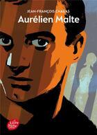 Couverture du livre « Aurelien Malte » de Jean-Francois Chabas aux éditions Hachette Jeunesse