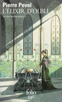Couverture du livre « Le Paris des merveilles t.2 ; l'élixir d'oubli » de Pierre Pevel aux éditions Gallimard