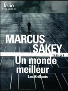 Couverture du livre « Un monde meilleur » de Marcus Sakey aux éditions Gallimard