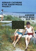 Couverture du livre « Andrew est plus beau que toi » de Arnaud Cathrine aux éditions Flammarion