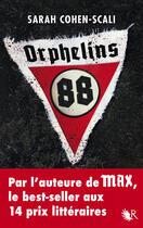 Couverture du livre « Orphelins 88 » de Sarah Cohen-Scali aux éditions R-jeunes Adultes