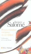 Couverture du livre « Pensées tendres à respirer au quotidien » de Jacques Salome aux éditions Albin Michel