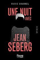 Couverture du livre « Une nuit avec Jean Seberg » de Marie Charrel aux éditions Fleuve Noir