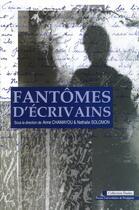 Couverture du livre « Fantômes d'écrivains » de Nathalie Solomon et Anne Chamayou aux éditions Pu De Perpignan