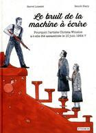 Couverture du livre « Le bruit de la machine à écrire » de Herve Loiselet et Blary aux éditions Steinkis