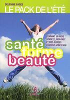Couverture du livre « Santé forme beauté » de Delphine Pages aux éditions Chiron