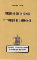 Couverture du livre « Precession Des Equinoxes Et Pratique De L'Astrologie » de Villee aux éditions Traditionnelles