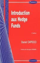 Couverture du livre « Introduction aux hedge funds (2e édition) » de Daniel Capocci aux éditions Economica