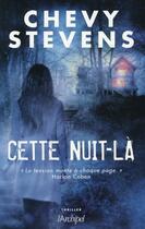 Couverture du livre « Cette nuit-là » de Chevy Stevens aux éditions Archipel