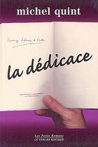 Couverture du livre « Dedicace (la) » de Michel Quint aux éditions Le Verger