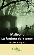 Couverture du livre « Malfront ; les fantômes de la combe » de Gerard Coquet aux éditions In Octavo