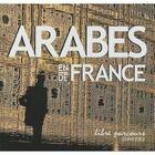 Couverture du livre « Arabes en France ; Arabes de France » de Abdelmadjid Kaouah aux éditions Loubatieres