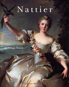 Couverture du livre « Nattier » de Philippe Renard aux éditions Monelle Hayot