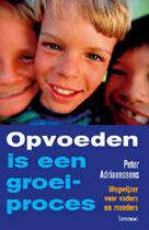 Couverture du livre « Opvoeden is een groeiproces » de Peter Adriaensens aux éditions Uitgeverij Lannoo