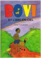 Couverture du livre « Bovi et l'arc-en-ciel » de Claude Paceli Adjaka aux éditions Ruisseaux D'afrique Editions