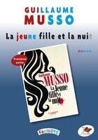 Couverture du livre « La jeune fille et la nuit ; troisième partie » de Guillaume Musso aux éditions Terres Rouges