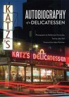Couverture du livre « Autobiography of a delicatessen: katz's deli, nyc » de Bauer aux éditions Antique Collector's Club