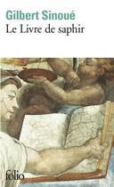 Couverture du livre « Le Livre De Saphir » de Gilbert Sinoue aux éditions Gallimard