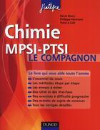 Couverture du livre « Chimie ; le compagnon MPSI-PTSI (2e édition) » de Kevin Moris et Philippe Hermann et Yves Le Gall aux éditions Dunod