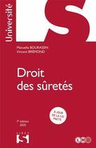 Couverture du livre « Droit des sûretés (édition 2020) » de Vincent Bremond et Manuella Bourassin aux éditions Sirey