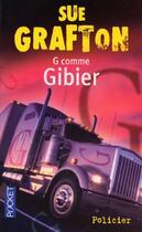 Couverture du livre « G comme gibier » de Sue Grafton aux éditions Pocket