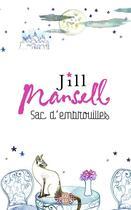 Couverture du livre « Sac d'embrouilles » de Jill Mansell aux éditions J'ai Lu