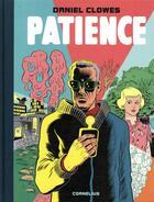 Couverture du livre « Patience » de Daniel Clowes aux éditions Cornelius