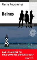 Couverture du livre « Haines » de Pierre Pouchairet aux éditions Palemon