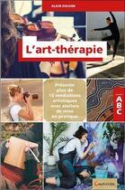 Couverture du livre « L'art-thérapie » de Alain Dikann aux éditions Grancher