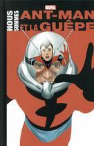Couverture du livre « Nous sommes Ant-Man et la guêpe » de Collectif aux éditions Panini