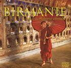 Couverture du livre « Birmanie ; au coeur du Myanmar ethnique » de Eric Pringarbe aux éditions Georges Naef