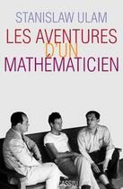 Couverture du livre « Les aventures d'un mathématicien » de Stanislas Ulam aux éditions Cassini