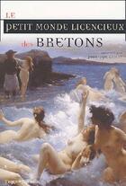 Couverture du livre « Petit monde licencieux des bretons » de Philippe Camby aux éditions Terre De Brume