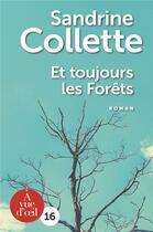 Couverture du livre « Et toujours les forêts » de Sandrine Collette aux éditions A Vue D'oeil