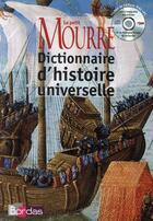 Couverture du livre « Le Petit Mourre ; dictionnaire d'histoire universelle (édition 2008) » de Michel Mourre aux éditions Bordas