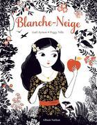 Couverture du livre « Blanche-Neige » de Gael Aymon et Peggy Nille aux éditions Nathan