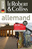 Couverture du livre « LE ROBERT & COLLINS ; MAXI ; allemand-français ; français-allemand » de Collectif aux éditions Le Robert