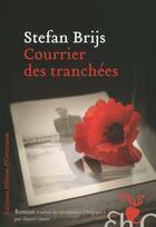 Couverture du livre « Courrier des tranchées » de Stefan Brijs aux éditions Heloise D'ormesson