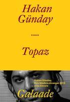 Couverture du livre « Topaz » de Hakan Gunday aux éditions Galaade