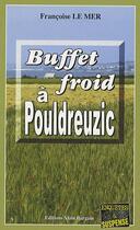 Couverture du livre « Buffet froid à Pouldreuzic » de Francoise Le Mer aux éditions Bargain