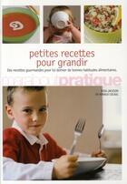 Couverture du livre « Petites recettes pour grandir » de Arnaud Cocaul aux éditions Marabout