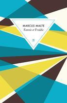 Couverture du livre « Fannie et Freddie » de Marcus Malte aux éditions Zulma